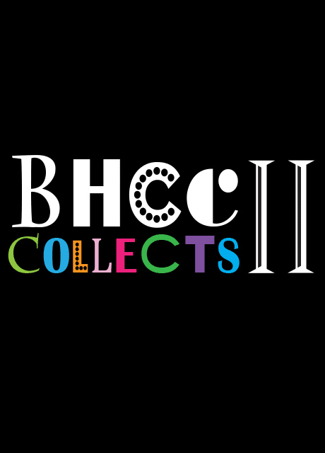 BHCC Collects ll