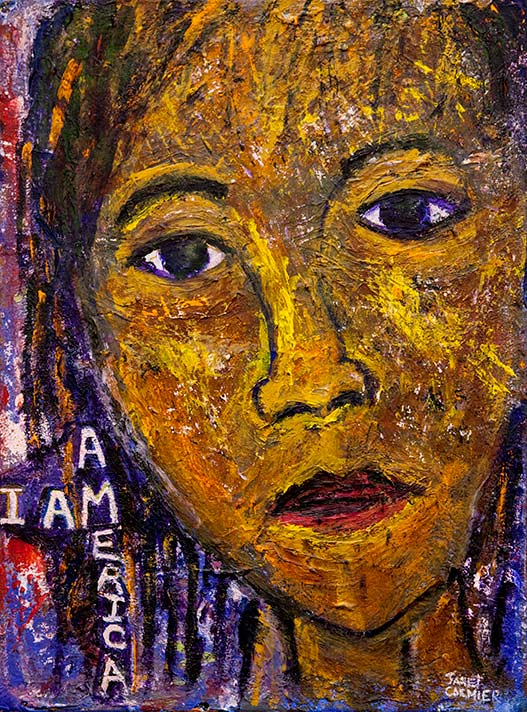 I am America. Artwork from the art gallery Janet Cormier–Artist, Activist and Poet show.