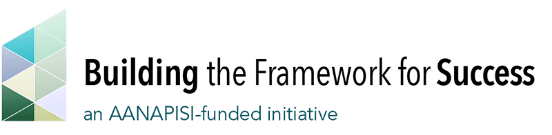 Building the Framework for Success.  An AANAPSI-funded initiative.